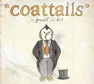 coattails pwolf & Avi
