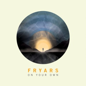 Fryars on your own